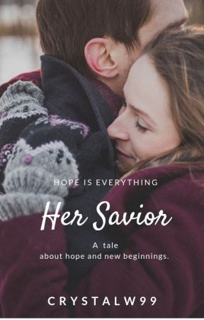 Her Savior (Available in eBook-SAMPLE) by CrystalW99