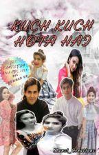 SamAina FF ~ Kuch Kuch Hota Hai (S-2) (SLOW UPDATES) by Mansi_Creations