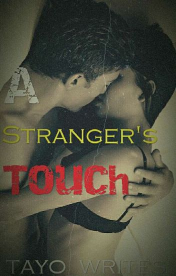 A Stranger's Touch - Butterfly...