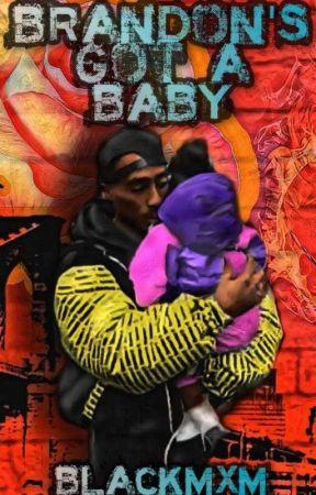 (❗❗ON HOLD❗❗)Brandon's Got A Baby (BoyxMan) {Mpreg} by BlackBxB_Goddess98