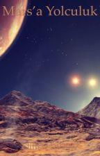Mars'a Yolculuk by Elifnaz4102007