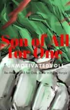 All for One, a.k.a Izuku Midoriya by MightBeIncorrectNumb