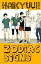 Haikyuu!! Zodiac Signs! by Miym_Uzumaki