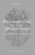 PENSAMIENTOS DE UNA ABANDONADA by TamaraCastaeda6
