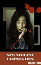 New Student Orientation (Horror) -- HunFany x K.idols by Cinderelliaa