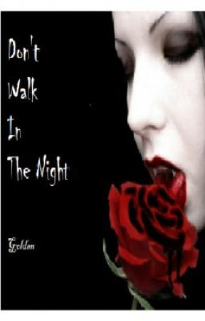 Don't Walk In The Night by Moon_Star_Love