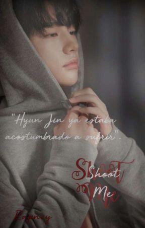 Shoot Me [현정] by Rapney