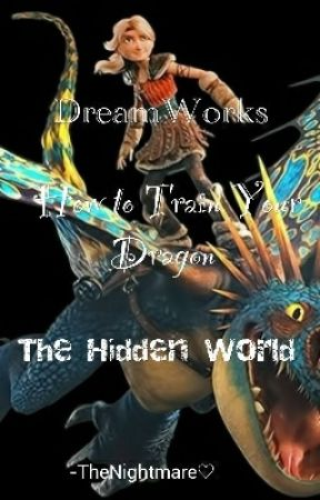 Dreamworks. How To Train your Dragon: The Hidden World by TheHiccstridLover33
