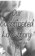 Our Constipated Love Story by thickskin12