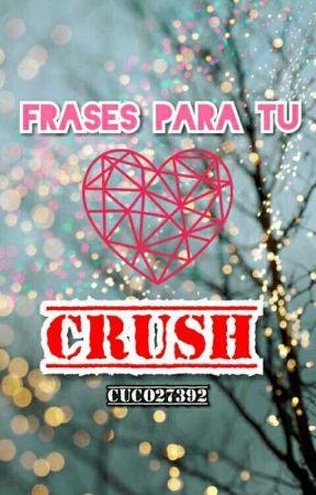 Frases Para Tu Crush Si No Te Ama 4 Si Tiene Novia Y El
