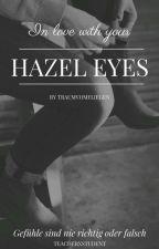 Hazel Eyes (TeacherxStudent) by Traumvomfliegen