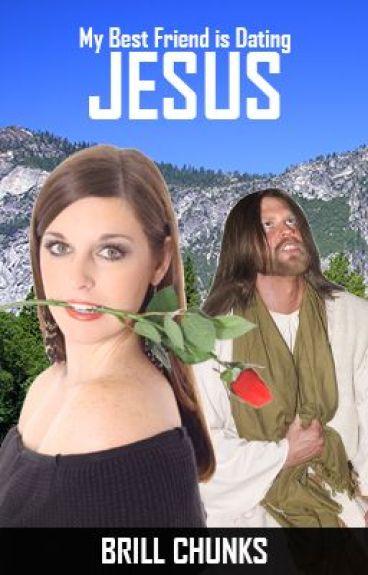 My Best Friend is Dating Jesus!