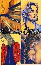 Someday Maybe by cutedimplesfan