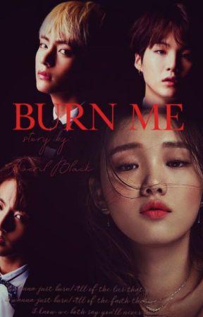 Сожги меня [BTS] by AverilBlack