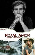Royal Amor #AntoineGriezmann by verdadyamor