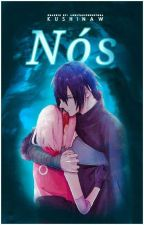 Nós - sasusaku by kushinaw