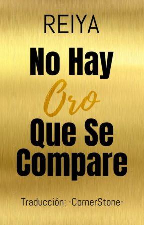 No Hay Oro Que Se Compare by -CornerStone-