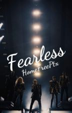 Fearless by MeauSloaneGrassi