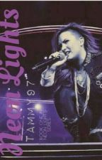 Neon Lights (Demi Lovato Fanfic) (girlxgirl) (COMPLETED) {1} by Tammy97