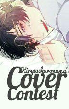 COVER CONTEST (CLOSE) by kiryuukuronuma
