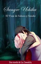 Sentimientos Conectados: El viaje Sasusaku by LuzZawadzky