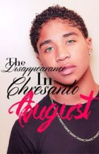 The Disappearance in Chresanto August (Royce) by lilboozie