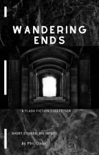 Wandering Ends A Flash Fiction Collection by PhilOlson