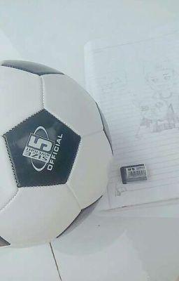 Đọc truyện [U23] Bóng đá và đam mê
