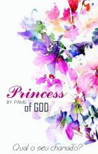 Princess of God #wattys2018 by PMsister