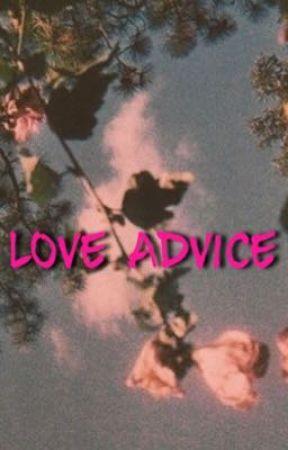 Love Advice  by kiaralotts