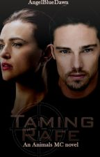 Taming Rafe Animals MC book 7 by AngelBlueDawn