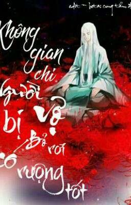 [Edit] Không Gian Chi: Người Vợ Bị Bỏ Rơi Có Ruộng Tốt - Phúc Tinh Nhi