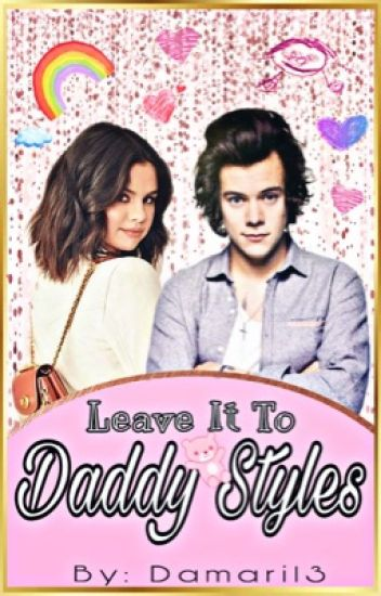 Leave It To Daddy Styles (h.s/harlena au)