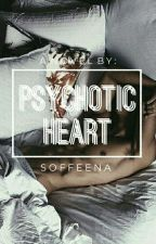Psychotic Heart by pigkook