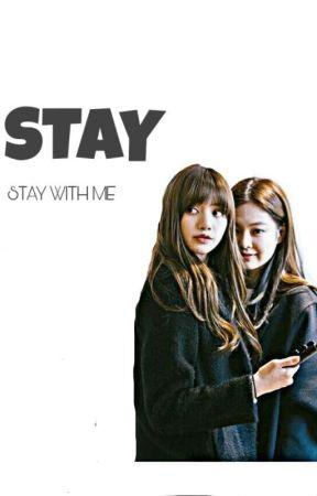 STAY》Jenlisa by Blackeaglenight