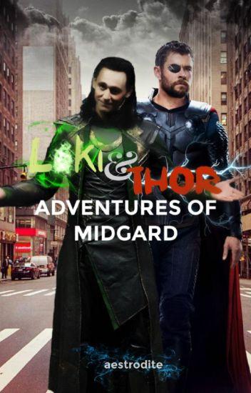 Loki & Thor: Adventures of Midgard - aes - Wattpad