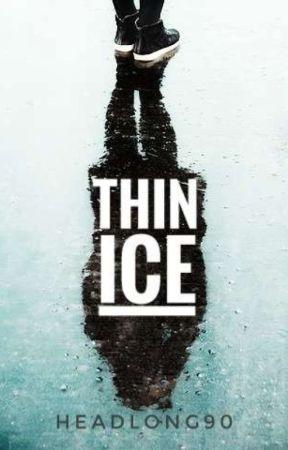 Thin Ice • Buch II by Headlong90