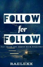 Follow for Follow by Realexx