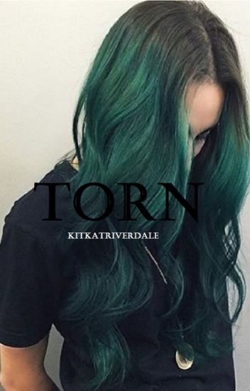 Torn (Sweet Pea) [COMPLETED] {1}