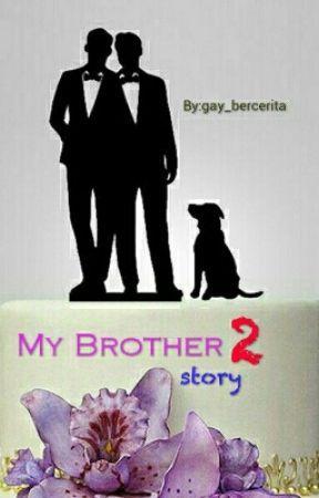 My Brother Season 2 by gay_bercerita