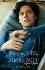 Maybe YES, Maybe NOT |Jughead Jones| by MrsBailey1
