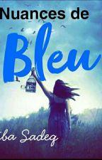 Nuances de BLEU by MissChocolat20