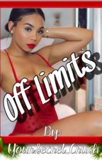 Off Limits by YourSecret_Crush