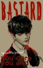 BASTARD! (BXB) by Ryuuu88