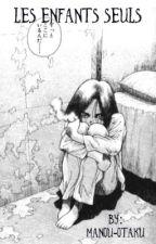 Les enfants seuls... by Manou-otaku
