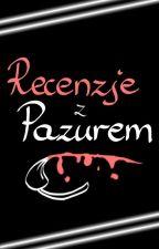 Recenzje z Pazurem by Recenzje-z-Pazurem