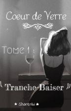 Tranche-Baiser by Sharenbi