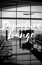 Departure Lounge (Completed) by YolieB