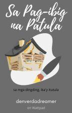 Sa Pag-ibig na Patula by denverdadreamer