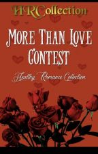 The More Than Love Contest by HRCollection